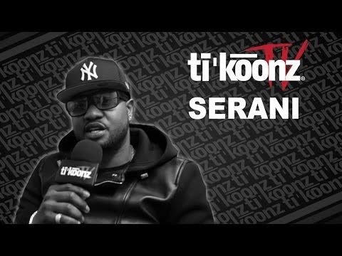 Serani (Tikoonz Interview)