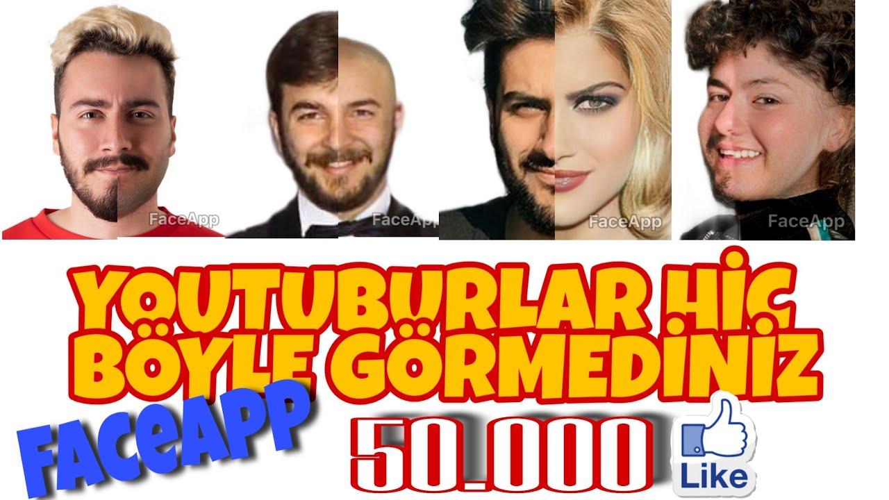 Türk youtuburların FaceApp resimleri