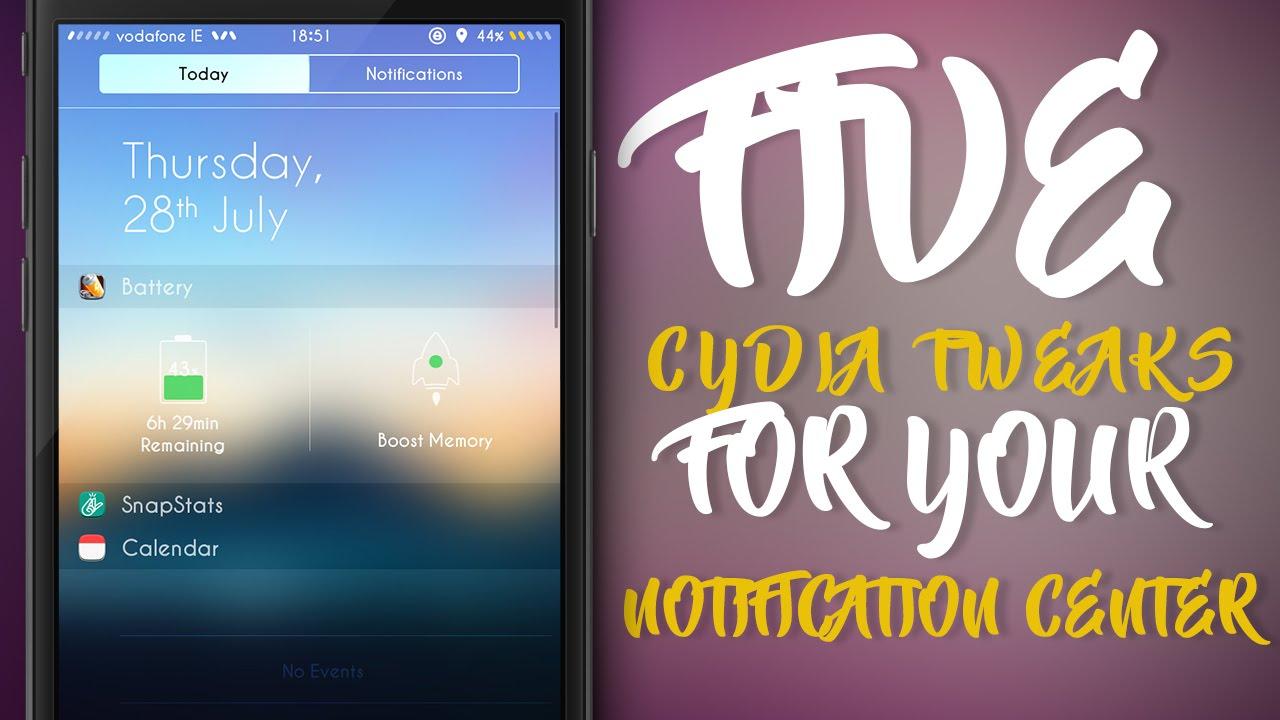 FIVE BEST CYDIA TWEAKS FOR YOUR NOTIFICATION CENTER - iOS 9 - 9 3 3  Jailbreak Cydia Tweak