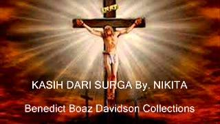 Video NIKITA Kasih Dari Surga download MP3, 3GP, MP4, WEBM, AVI, FLV Maret 2018