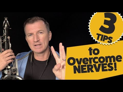 How to not get nervous when performing on saxophone