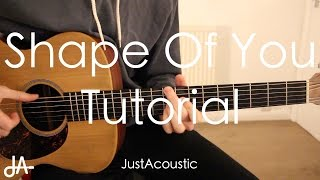 How To Play: Shape Of You - Ed Sheeran (Guitar Tutorial Lesson)