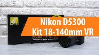 Розпакування фотоапарата Nikon D5300 Kit 18-140mm VR / Unboxing Nikon D5300 Kit 18-140mm VR