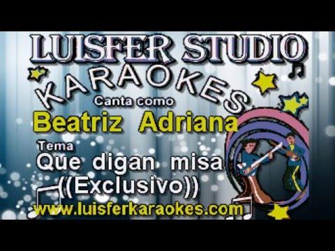 Beatriz Adriana - Que digan misa - Karaoke demo 2016