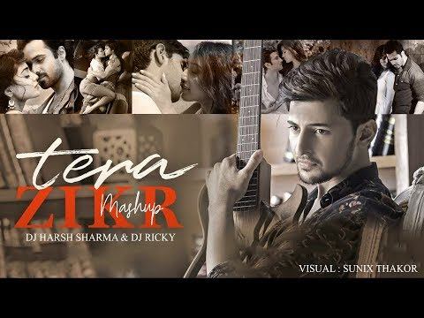 Tera Zikr X To Phir Aao X Phir Mohobbat - DJ HARSH SHARMA X DJ RICKY | Sunix Thakor