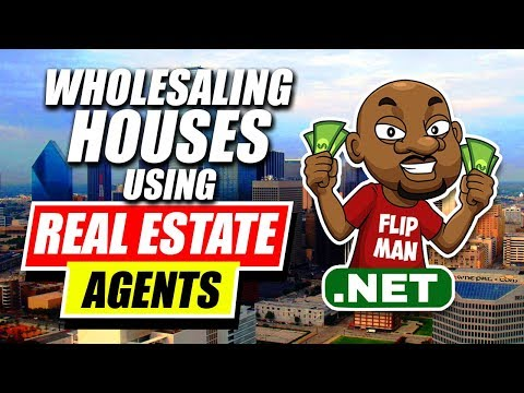 Wholesaling Houses Using Realtors / Real Estate Agents | Who