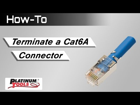 How To: Terminate a Cat6A Connector