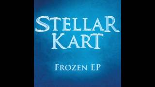 "Stellar Kart Frozen EP - ""Do You Want To Build A Snowman?"" Cover"
