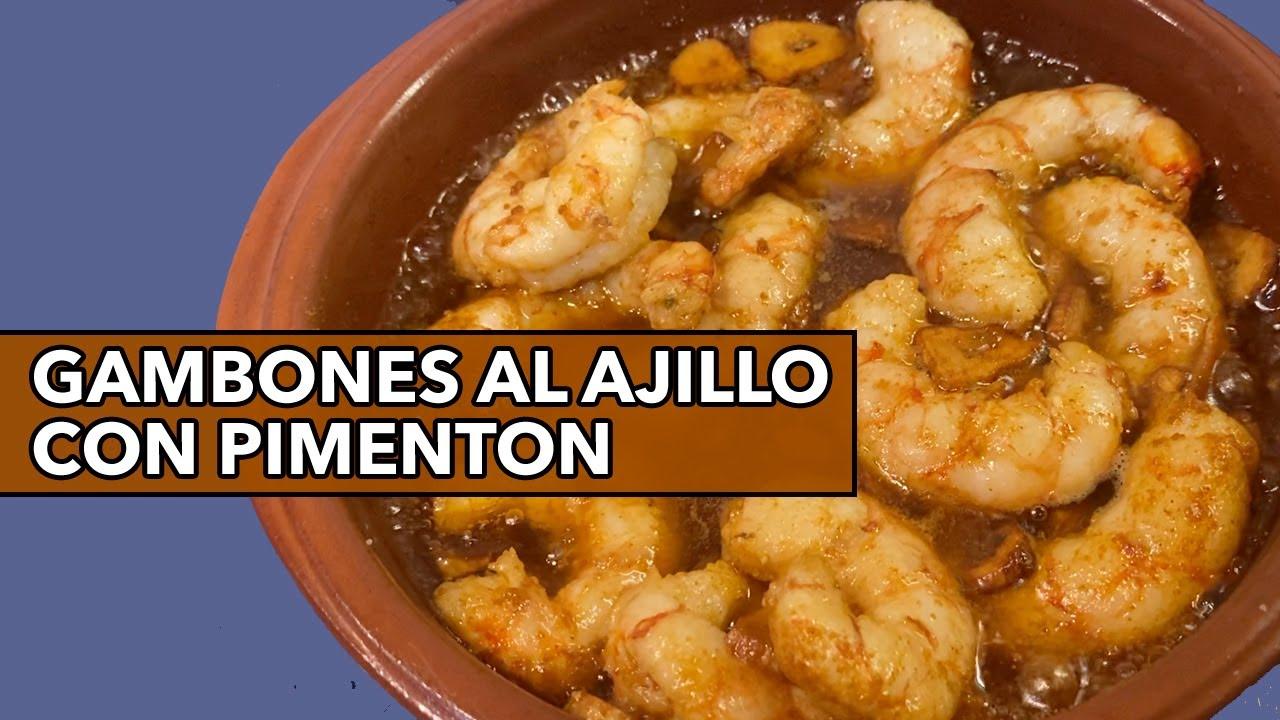 Receta Gambones Al Ajillo Con Pimenton Youtube