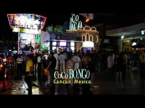 COCO BONGO Cancun 2011 HD