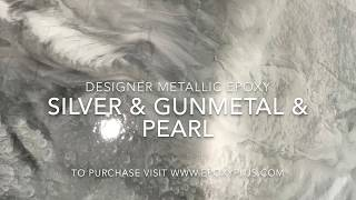 Silver & Gunmetal & Pearl Epoxy Coatings