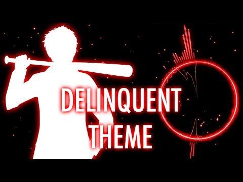 Delinquent Theme (Full Version)
