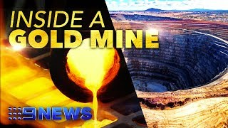 See where gold comes from | Nine News Australia