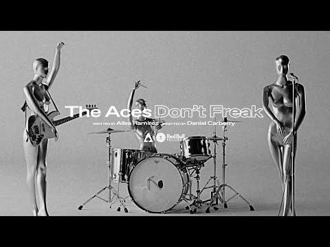 Смотреть клип The Aces - Don'T Freak