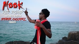 "Mook ""Red Roses"" Extended Version  Speaker Knockerz Tribute!"