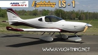 Lightning LS 1, Arion Lightning LS1 light sport aircraft review. Part 1