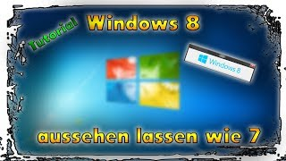 ♦ Windows 7 Design unter Windows 8.1 installieren ► Tutorial | German | Vorax