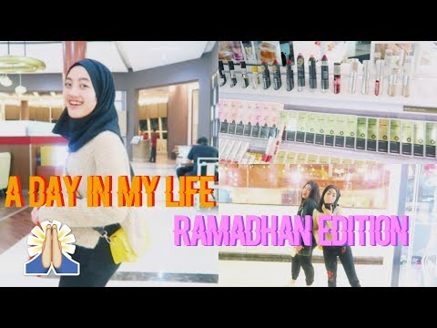 A DAY IN MY LIFE : Ramadhan Edition | INDONESIA