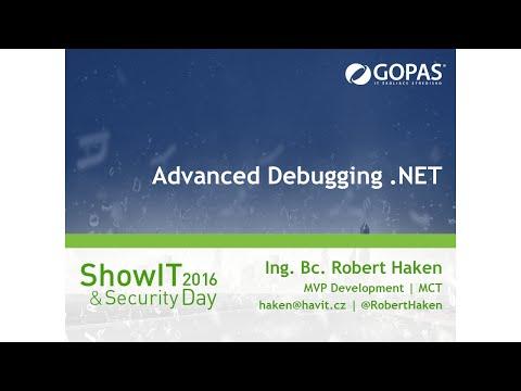 Advanced Debugging .NET [Robert Haken, ShowIT SK 02/2016]