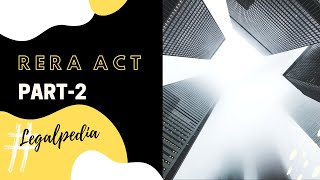 Real Estate (Regulation & Development) Act, 2016 (RERA ACT) - PART 2 (Section 3 to 11)