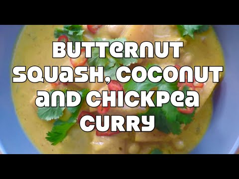 Butternut Squash, Coconut And Chickpea Curry