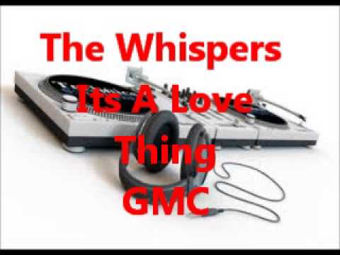 The Whispers - Its A Love Thing