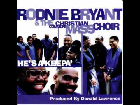 We Offer Praise - Rodnie Bryant & CCMC