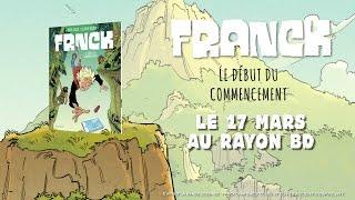 bande-annonce Frnck - T.1 Le début du commencement