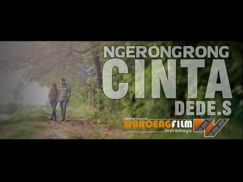 NGERONGRONG CINTA - DEDE. S / utilize love - sad song