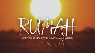 Nick Young Money - RUMAH ft. El Nino X Nanji Yoseph (Official Video Audio)