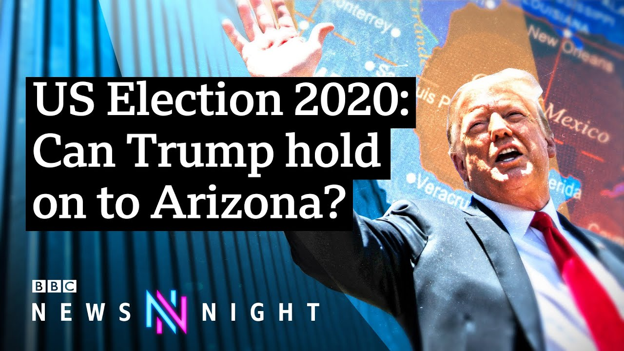 US Election 2020: Will Arizona turn its back on the Republican Party? - BBC Newsnight