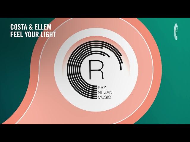 VOCAL TRANCE: Costa & Ellem - Feel Your Light (RNM) + LYRICS