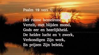 Psalm 19 vers 1 en 6 - Het ruime hemelrond
