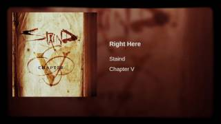 Right Here - Staind (HQ)