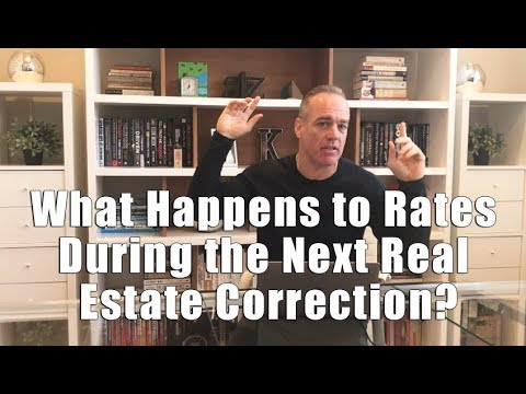 What Happens to Rates During the Next Real Estate Correction?