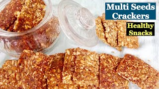 Mixed seeds Crackers Recipe | How to make Multi Seeds Crackers | Healthy Weight Loss Snack