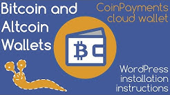 ₿ Bitcoin & Altcoin Wallets (w/ CoinPayments cloud wallet): How to install plugin into WordPress