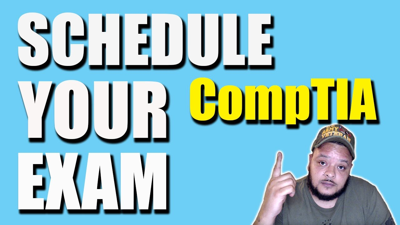 Buying a CompTIA Voucher & Scheduling an Exam with Pearson Vue