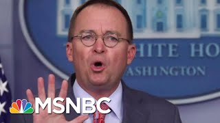 How Much Damage Did Mick Mulvaney Do Yesterday? | Velshi & Ruhle | MSNBC