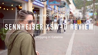 Sennheiser XSW-D Real World Review in Catalina Vlog