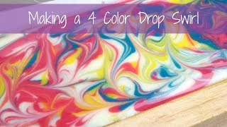 Making a 4 Color Drop Swirl Soap