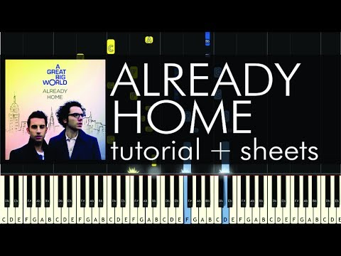 A Great Big World - Already Home - Piano Tutorial + Sheets