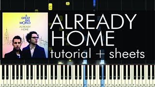 "How to Play ""Already Home"" by A Great Big World - Piano Cover & Tutorial"