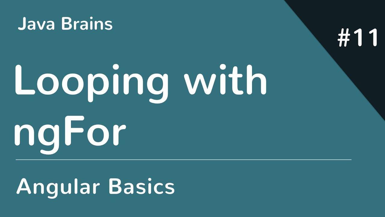 Angular 6 Basics 11 - Looping with ngFor - YouTube