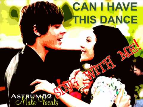 Me singing the male part of Can I Have This Dance (High School Musical 3)