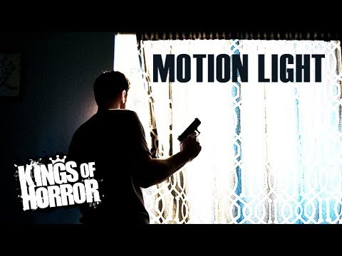 Motion Light | Horror