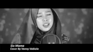 LAGU AMBON TERBARU(SIO MAMA) cover by vanny vabiola 2018