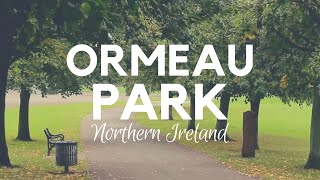 ORMEAU PARK - The best park in Belfast? Opened in 1871
