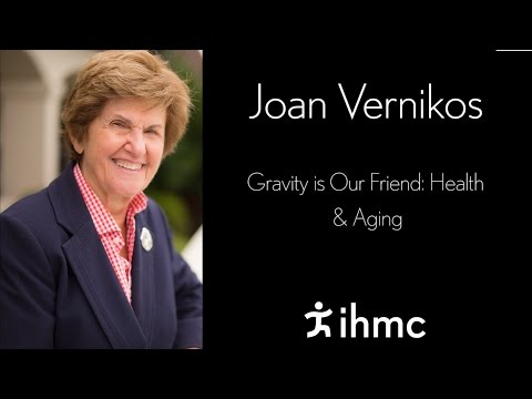 Joan Vernikos - Gravity is Our Friend - Health & Aging