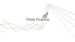 Конференция Think Finance 2019 от компании Google